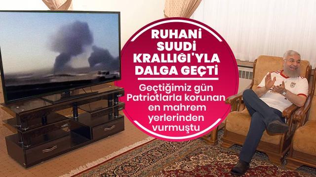 Ruhani'den Suudi Krallığı'na: Size ders vermek için vurdular