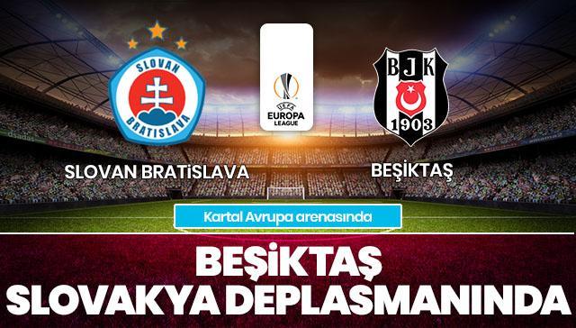 Slovan Bratislava-Beşiktaş CANLI
