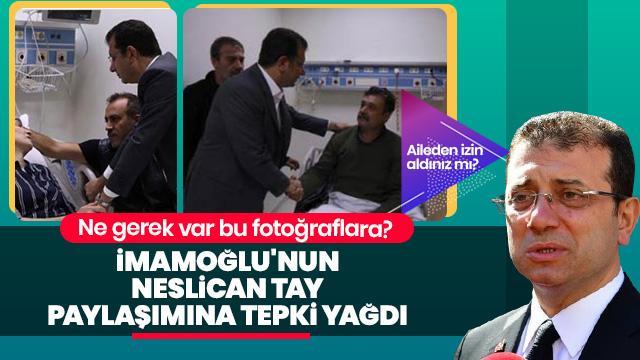 İmamoğlu'nun Neslican Tay'ın ailesini ziyaret fotoğraflarını paylaşması tepki çekti