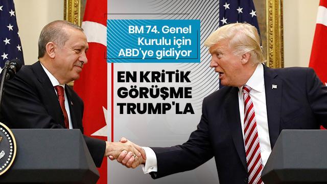 Başkan Erdoğan ABD'ye gidiyor! İşte en kritik konu