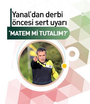 Ersun Yanal'dan Galatasaray derbisi öncesi sert uyarı: Matem tutacak halimiz yok