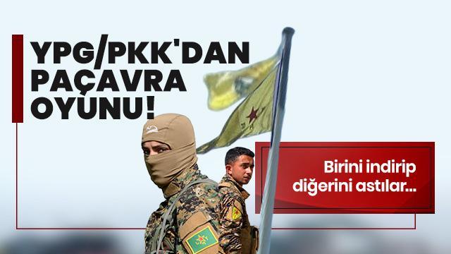 Terör örgütü YPG/PKK bir paçavrasını indirip diğerini astılar