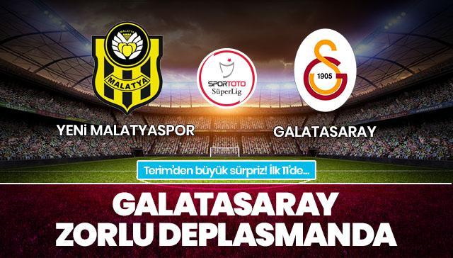 Yeni Malatyaspor-Galatasaray  İlk 11'ler