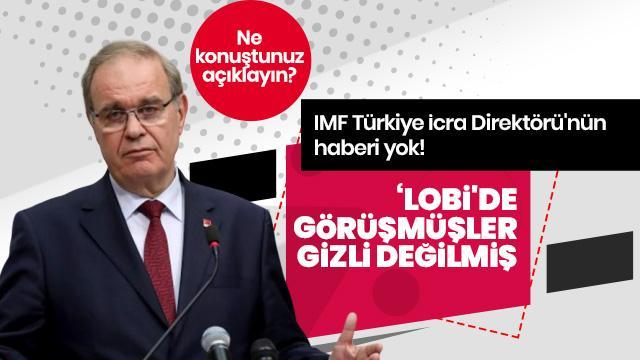 IMF Türkiye İcra Direktörü Raci Kaya'nın açıklamaları CHP'li Öztrak'ı yalanlıyor