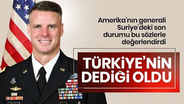ABD'li general: Bölgede Türkiye'nin dediği oldu