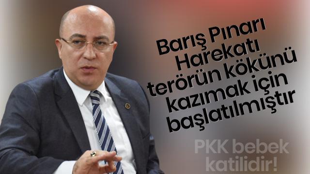 """""""PKK/YPG bebek katilidir, insanlık düşmanıdır"""""""