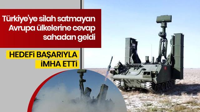 Türkiye'ye silah satmama kararı alan ülkelere 'HİSAR-A'lı cevap!
