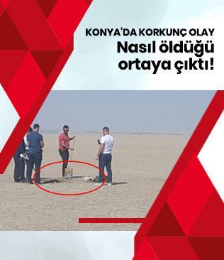 Konya'da korkunç olay! Nasıl öldüğü ortaya çıktı...