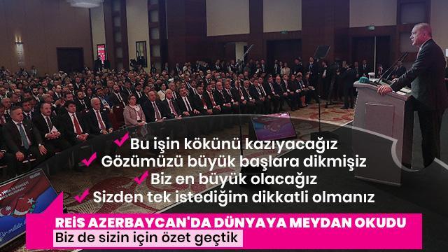 Başkan Erdoğan dünyaya meydan okudu