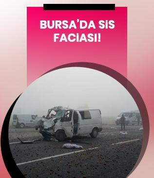 Bursa'da sis faciası