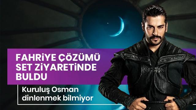 Kuruluş Osman setinden ayrılmıyor