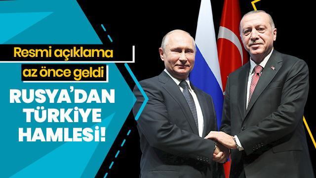 Rusya'dan Türkiye hamlesi!