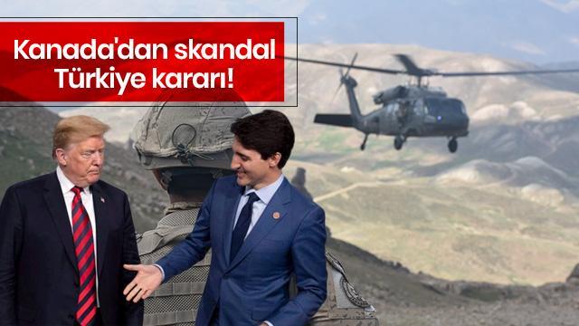 Kanada'dan skandal Türkiye kararı!