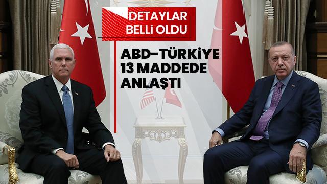 İşte Türkiye ile ABD'nin Suriye konusundaki anlaşmanın detayları