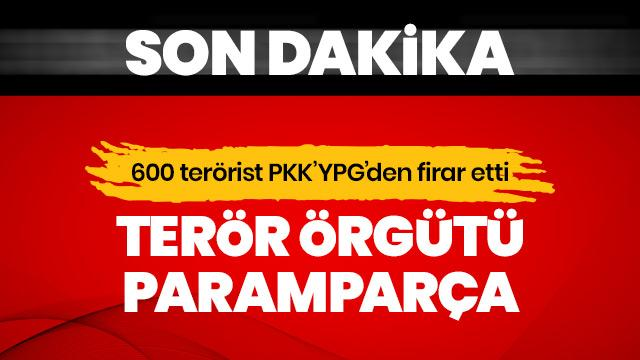 PKK/YPG'li 600 terörist örgütten firar etti