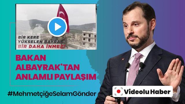 Bakan Albayrak'tan MehmetçiğeSelamGönder kampanyasına destek