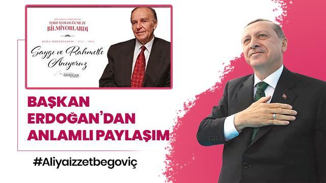 Başkan Erdoğan'dan İzzetbegoviç paylaşımı