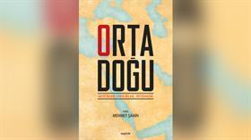 """Kopernik Kitap'tan kitapseverlere yeni bir eser daha! """"Ortadoğu Aktörler, Unsurlar, Sistemler"""""""