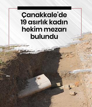 Çanakkale'de 19 asırlık kadın hekim mezarı bulundu
