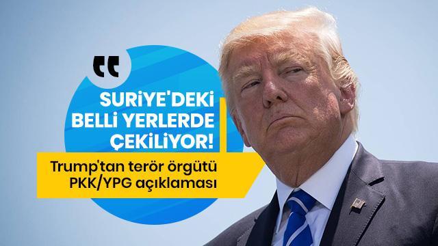 ABD Başkanı Trump: PKK/YPG'lilere onları 400 yıl koruyacağımıza dair bir söz vermedik