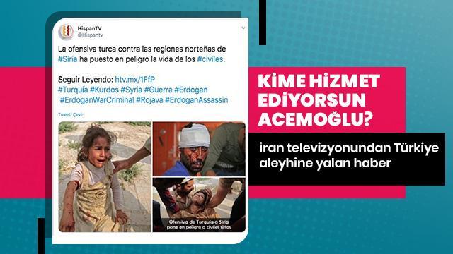 İran televizyonundan Türkiye aleyhine yalan haber