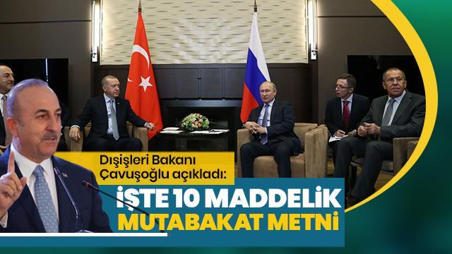 İşte Türkiye ile Rusya arasında varılan 10 maddelik mutabakat metnin tamamı
