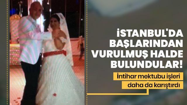 İstanbul'da başlarından vurulmuş halde bulundular! Evde bulunan sır mektup polisleri şoke etti!