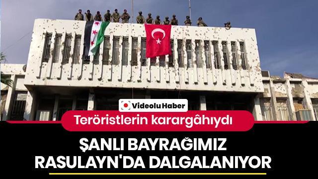 Rasulayn'da PKK/YPG binasına Türk bayrağı asıldı