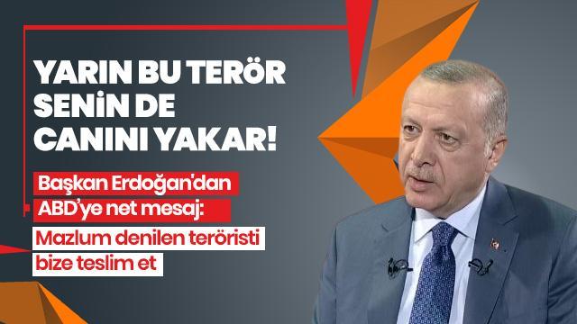 Başkan Erdoğan: Yarın bu terör senin de canını yakar