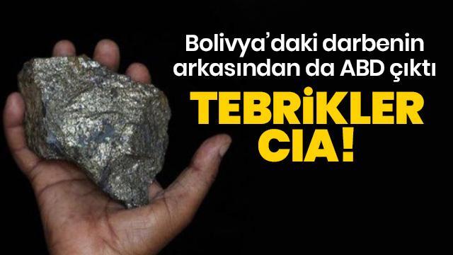 Bolivya'daki darbenin perde arkasındaki maden! CIA'yi tebrik ettiler