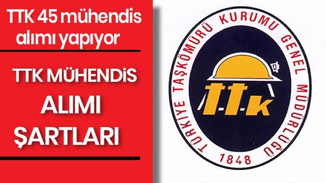 Türkiye Taşkömürü Kurumu 45 Mühendis alımı yapıyor! TTK mühendis alımı başvuru şartları neler?