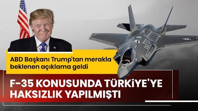 Trump'tan F-35 ile ilgili merakla beklenen açıklama geldi
