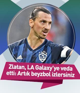 Zlatan Ibrahimovic, LA Galaxy'ye veda etti: Artık beyzbol izlersiniz