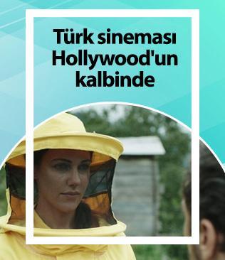 Türk sineması Hollywood'un kalbinde