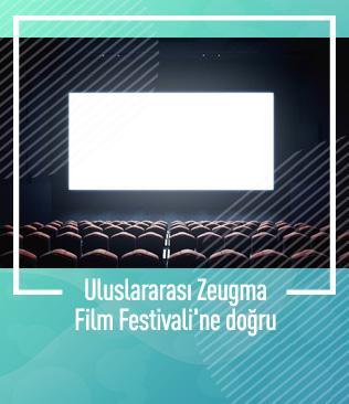Uluslararası Zeugma Film Festivali'ne doğru