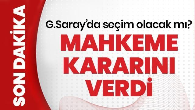 14. Asliye Hukuk Mahkemesi, Galatasaray'ın seçim davası ile ilgili kararını verdi