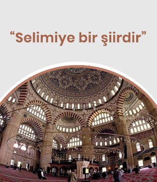 Türkçe'nin Uluslararası 13. Şiir Şöleni: Selimiye bir şiirdir