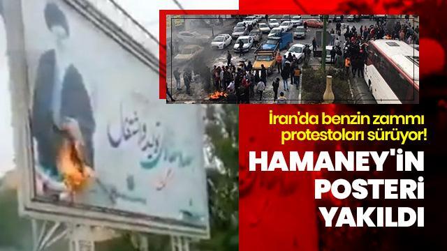 İran'da benzin zammı protestoları sürüyor! Hamaney'in posteri yakıldı