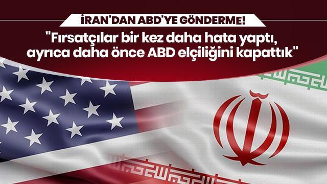 """İran'dan ABD'ye gönderme! """"Fırsatçılar bir kez daha hata yaptı"""""""