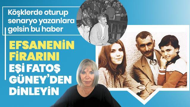 Yılmaz Güney'in eşi Fatoş Güney: 'Darbe yönetimi, firara göz yumdu'