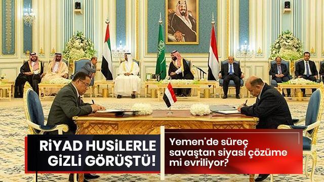 Riyad'dan Husilerle gizli görüşme