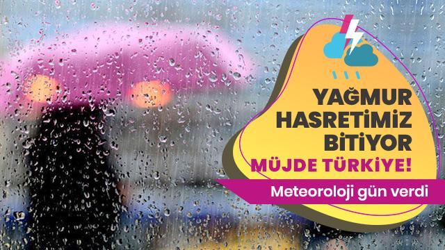 Meteoroloji müjdeli haberi verdi: Hafta sonu yağış geliyor