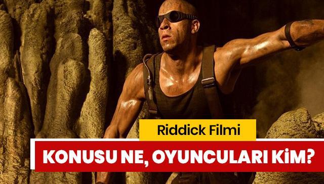 Riddick hangi kanalda, saat kaçta? Riddick konusu ne, Riddick oyuncuları kimler?