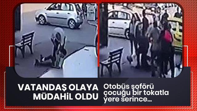 Şoför patenli çocuğu, vatandaş ise şoförü dövdü!