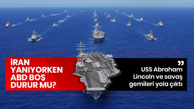 İran yanıyorken ABD boş durur mu? Savaş gemileri yola çıktı!