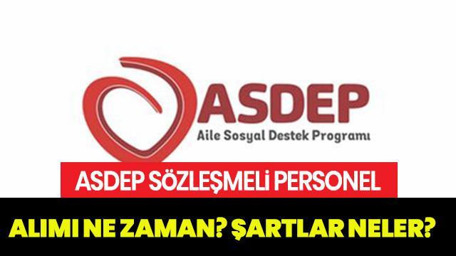 ASDEP sözleşmeli personel alımı şartları neler? ASDEP sözleşmeli personel alımı ne zaman?