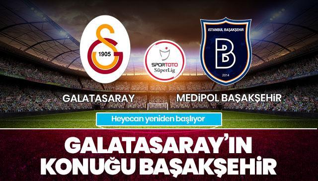 Galatasaray-Medipol Başakşehir CANLI ANLATIM
