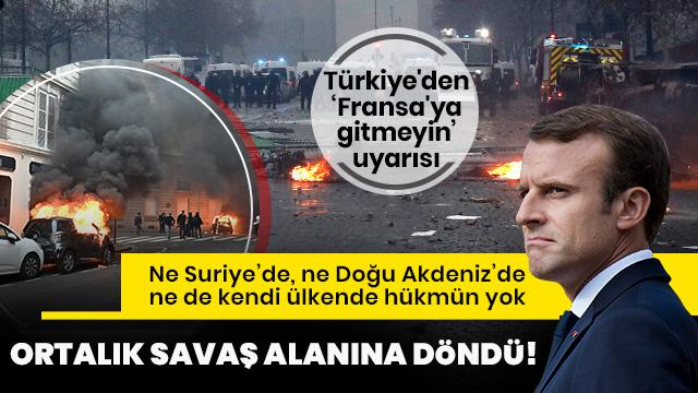 Türkiye'den 'Fransa'ya gitmeyin' uyarısı