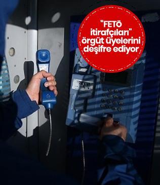 """""""FETÖ itirafçıları"""" örgüt üyelerini deşifre ediyor"""