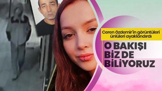 Ceren Özdemir'in görüntüleri ünlüleri ayaklandırdı: O bakışı biz de biliyoruz